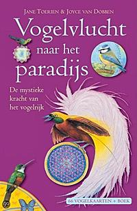 Vogelvlucht naar het Paradijs - de mystieke kracht van het vogelrijk orakelset
